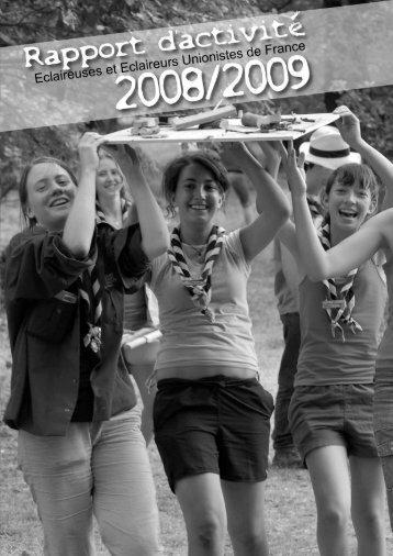 Rapport d'activité - 2008/2009 - Eclaireuses et Eclaireurs Unionistes ...