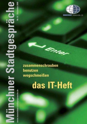 Münchner Stadtgespräche: das IT-Heft - Umweltinstitut München e.V.