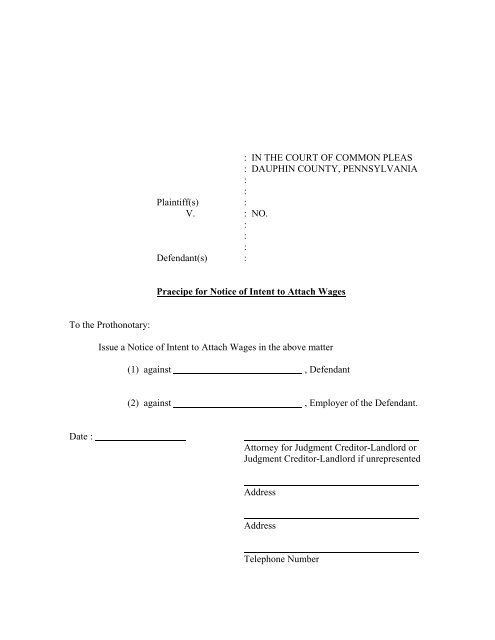 Praecipe for Notice of Intent to Attach Wages - Dauphin County