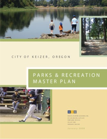 Parks & Recreation Master Plan dated January 2008 - City of Keizer