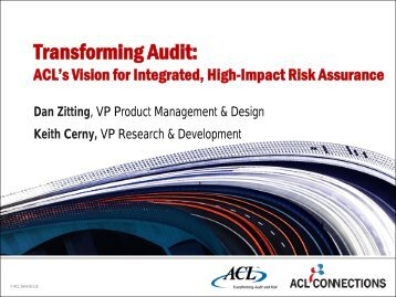 Transforming Audit: ACL's Vision for Integrated, High ... - Acl.com