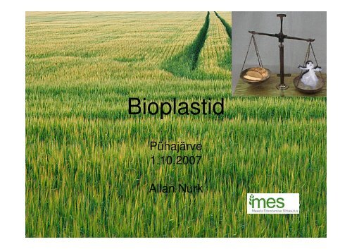 Bioplastid - bioenergybaltic
