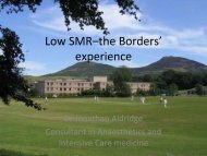 Low SMR–the Borders experience - The Scottish Intensive Care ...