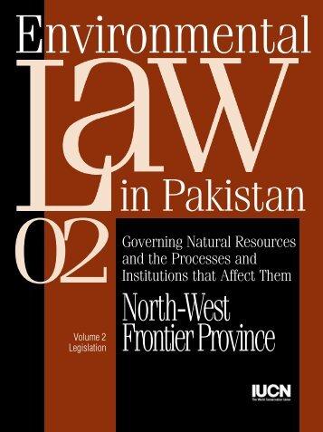 NWFP Legislation Vol-2.pdf - IUCN - Pakistan