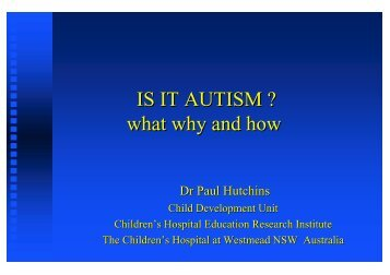 what why and how IS IT AUTISM - CHERI - The Children's Hospital ...