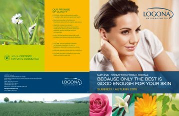 because only the best is good enough for your skin - Logona