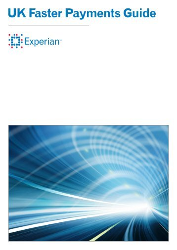 UK faster Payments Guide 21013 - Experian