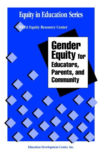 Gender Equity for Educators, Parents, and Community - Education ...