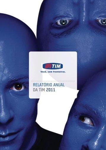 relatório anual da tim 2011 - Report Comunicação