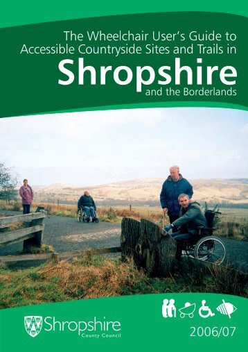 The Wheelchair User's Guide to Accessible Countryside Sites