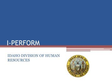 I-PERFORM - Idaho Division of Human Resources