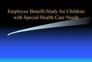 Employee Benefit Study for Children with Special Health Care Needs