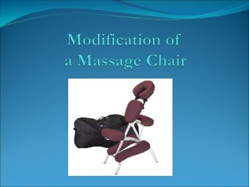 Modifications to a Massage Chair