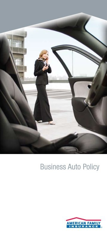 Business Auto Policy - American Family Insurance