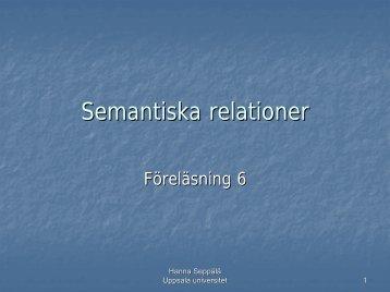 Semantiska relationer - Uppsala universitet