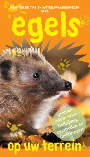 Egels op uw terrein - Zoogdierwinkel