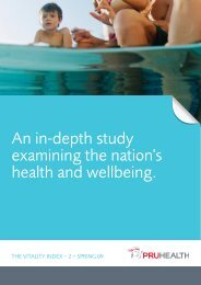 An in-depth study examining the nation's health and ... - PruHealth
