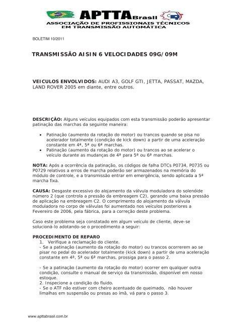 TRANSMISSÃO AISIN 6 VELOCIDADES 09G/09M - Aptta Brasil