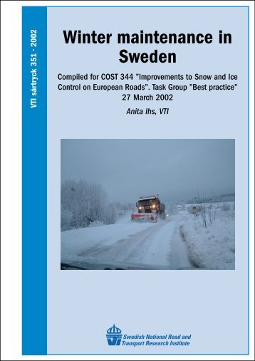 VTI särtryck 351 • 2002 Winter maintenance in Sweden