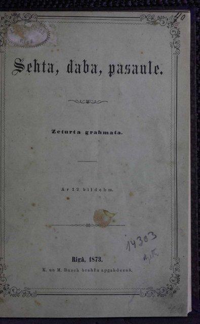 Page 1 Ar 12 bildehm. o Zétlll'ta grahmata. Rigä, 1873. K. un M ...