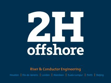 Riser and Conductor Engineering - Subsea UK