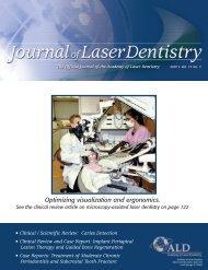 Optimizing visualization and ergonomics. - Academy of Laser Dentistry