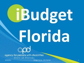 3/23/2012 1 iBudget Florida - APD Training