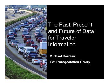 The Past, Present and Future of Data for Traveler Information