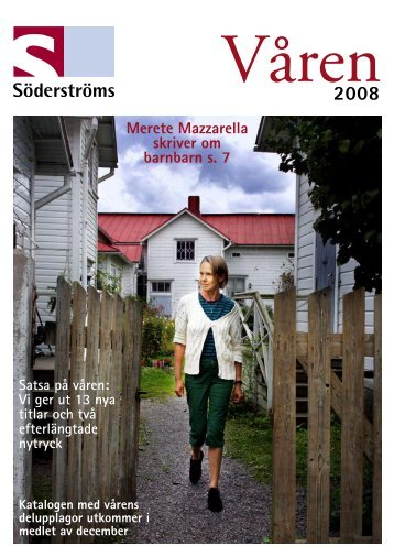 Våren 2008 - Söderströms