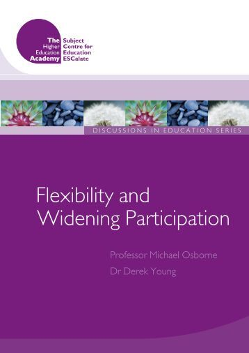 Flexibility and Widening Participation - ESCalate