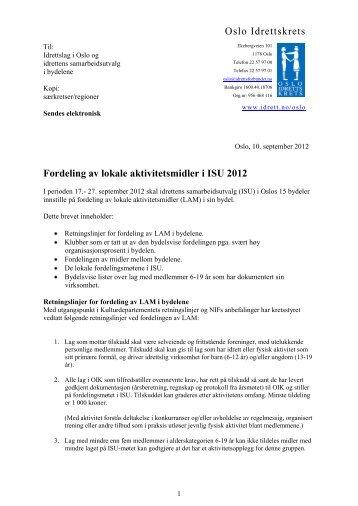 Oslo Idrettskrets Fordeling av lokale aktivitetsmidler i ISU 2012
