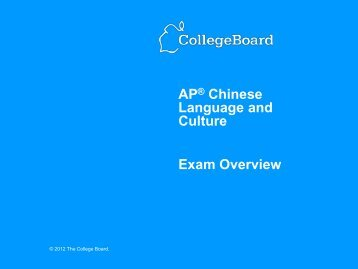 AP® Chinese Language and Culture Exam Overview - College Board