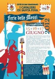 Pieghevole Ferie delle Messi 2012 - I Cavalieri di Santa Fina