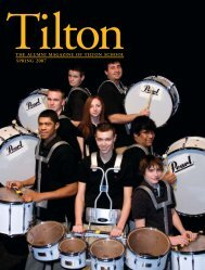 THE ALUMNI MAGAZINE OF TILTON SCHOOL SPRING 2007