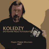 Koledzy, spotkanie przez fotografię - Andrzej Ploch