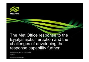 The Met Office response to the Eyjafjallajökull eruption and the ...