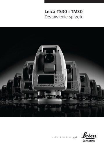 Zestawienie sprzetu Leica TM/TS30