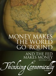 MONEY MAKES THE WORLD GO 'ROUND - Goldwater Institute