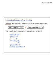 A function is a sinusoid if it can be written in the form f(x)