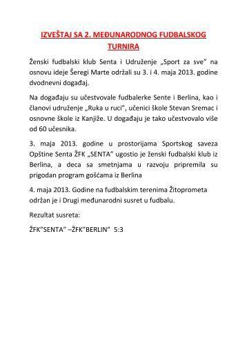 """i Udruženje """"Sport za sve opštine Senta """" - Izveštaj sa takmičenja"""