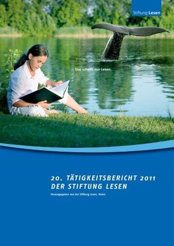 Tätigkeitsbericht 2010/2011 - Stiftung Lesen