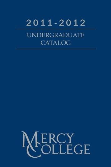 UNDERGRaDUatE CataloG - Mercy College