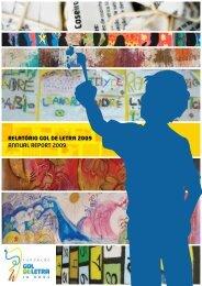 relatório gol de letra 2009 ANNUAL REPORT 2009 - Fundação Gol ...