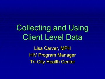 Collecting and Using Client Level Data