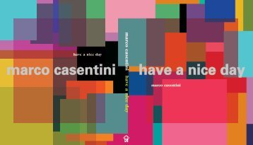 marco casentini have a nice day