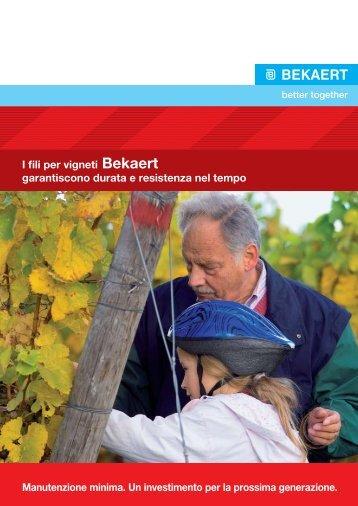 I fili per vigneti Bekaert garantiscono durata e resistenza nel tempo ...