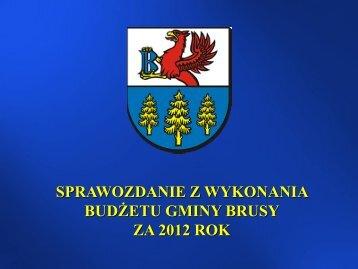sprawozdanie z budżetu/ realizacja zadań Gminy Brusy