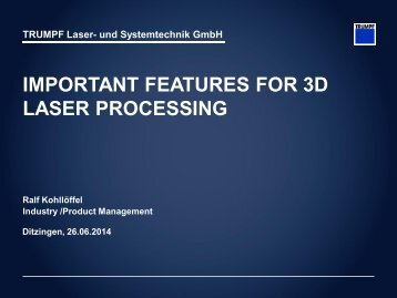 important features for 3d laser processing
