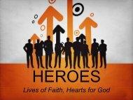 Lives of Faith, Hearts for God