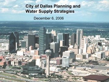 City of Dallas Planning and Water Supply Strategies